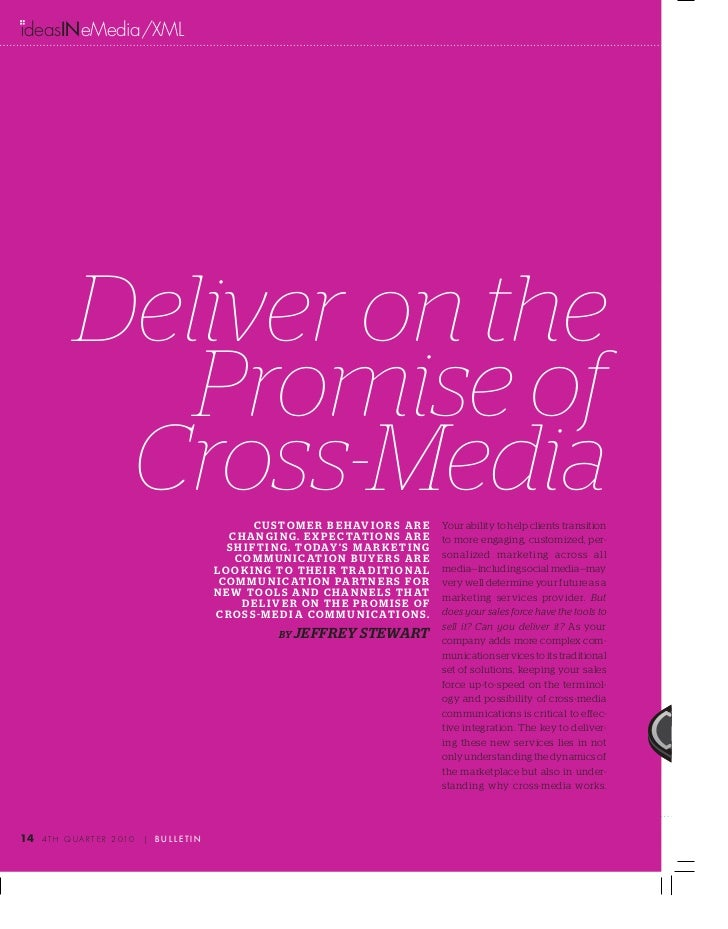 deasINeMedia/XML              Deliver on the                 Promise of               Cross-Media                         ...