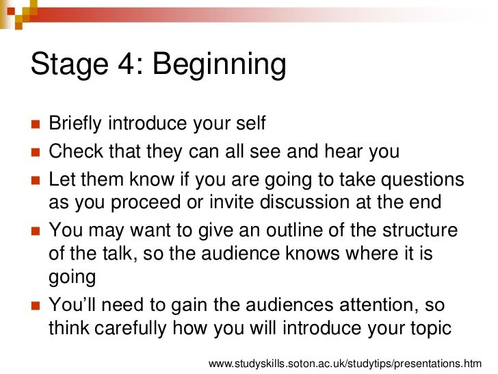Stage 4: Beginning<br />Briefly introduce your self<br />Check that they can all see and hear you<br />Let them know if yo...