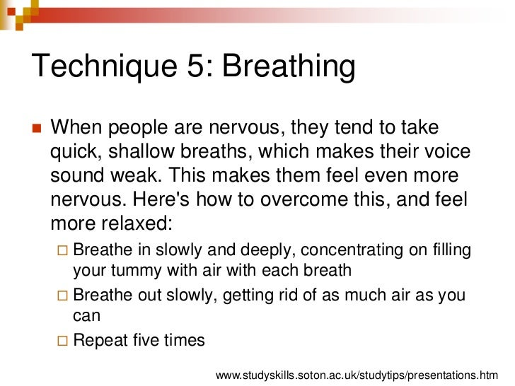 Technique 5: Breathing<br />When people are nervous, they tend to take quick, shallow breaths, which makes their voice sou...