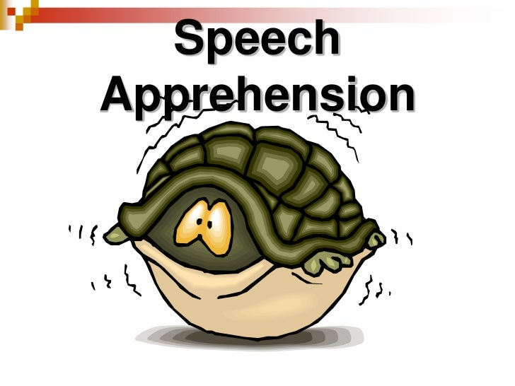 Speech Apprehension<br />