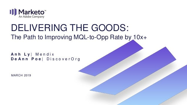 Delivering the Goods: The Path to Improving MQL to Opp Rate by 10x+