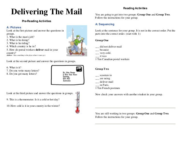 Delivering The Mail Pre-Reading Activities A: Pictures Look at the first picture and answer the questions in groups. 1. Wh...