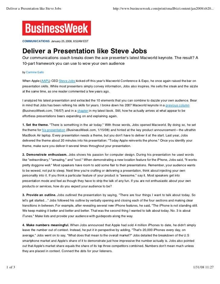 Deliver a Presentation like Steve Jobs                                        http://www.businessweek.com/print/smallbiz/c...