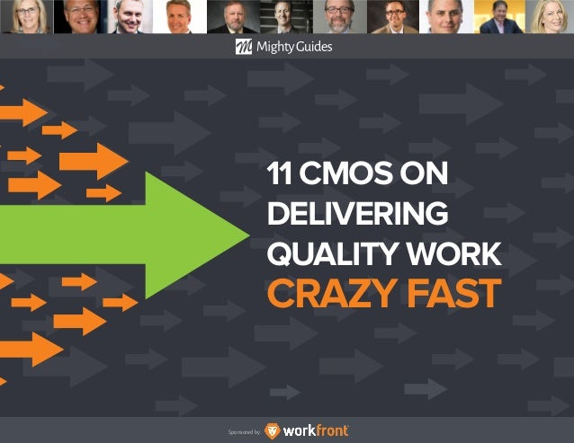 Sponsored by: 11 CMOS ON DELIVERING QUALITY WORK CRAZY FAST