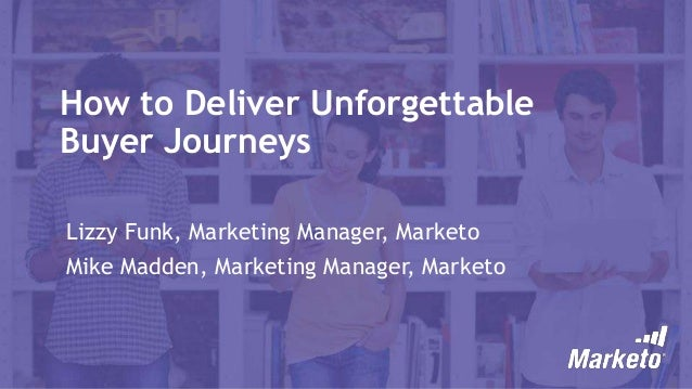 How to Deliver Unforgettable Buyer Journeys