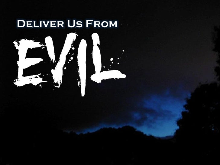 Image result for deliver us from evil