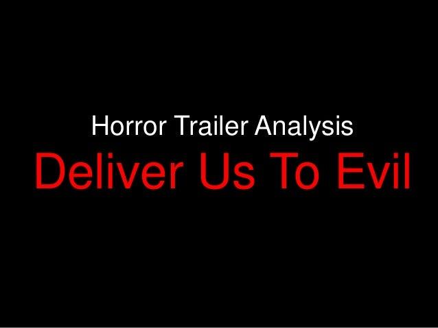 Horror Trailer Analysis Deliver Us To Evil