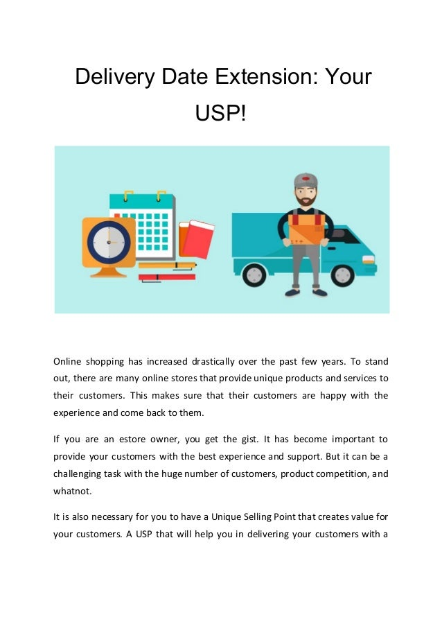 ​Delivery Date Extension: Your USP! Online shopping has increased drastically over the past few years. To stand out, there...