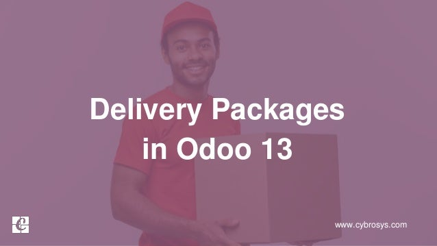www.cybrosys.com Delivery Packages in Odoo 13