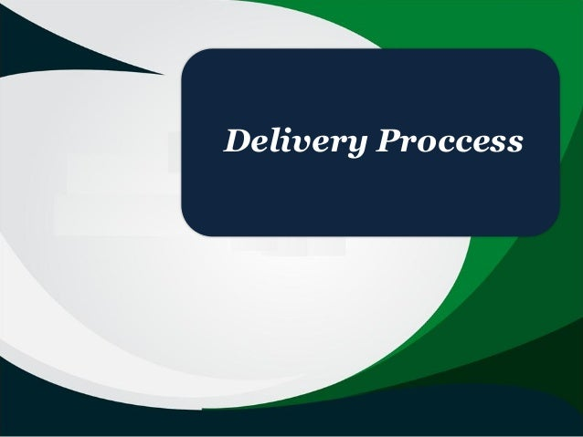 Delivery Proccess