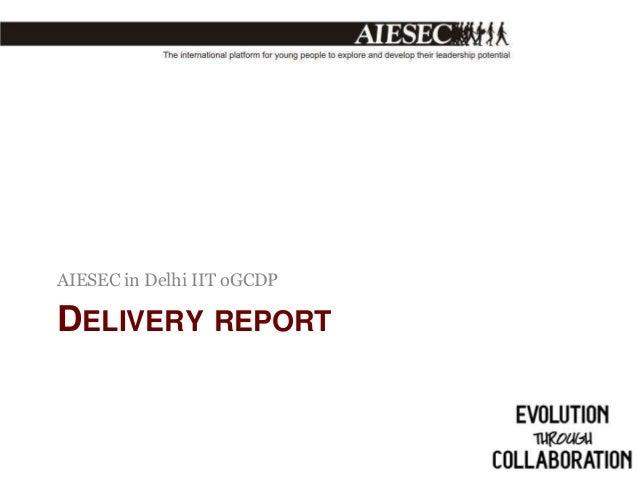 AIESEC in Delhi IIT oGCDP  DELIVERY REPORT