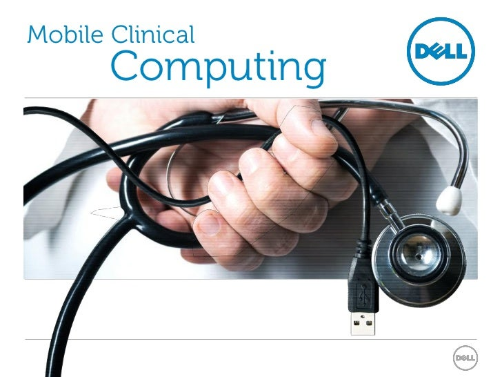 Mobile Clinical       Computing