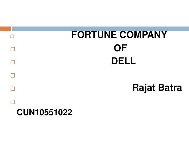              FORTUNE COMPANY                    OF                   DELL                      Rajat Batra    CUN105...