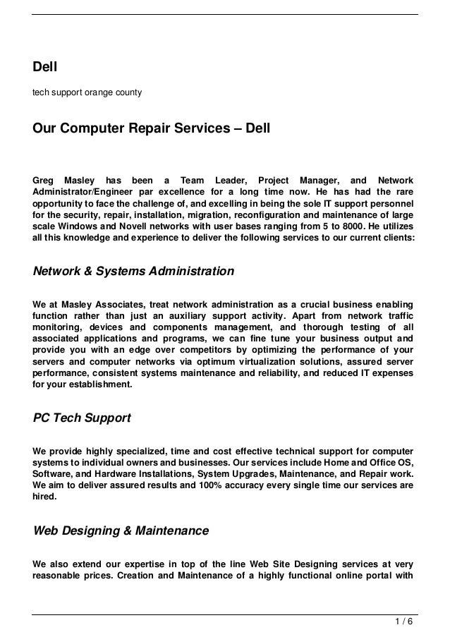 Delltech support orange countyOur Computer Repair Services – DellGreg Masley has been a Team Leader, Project Manager, and ...