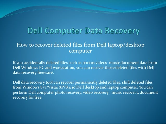 Dell laptop/desktop computer data recovery