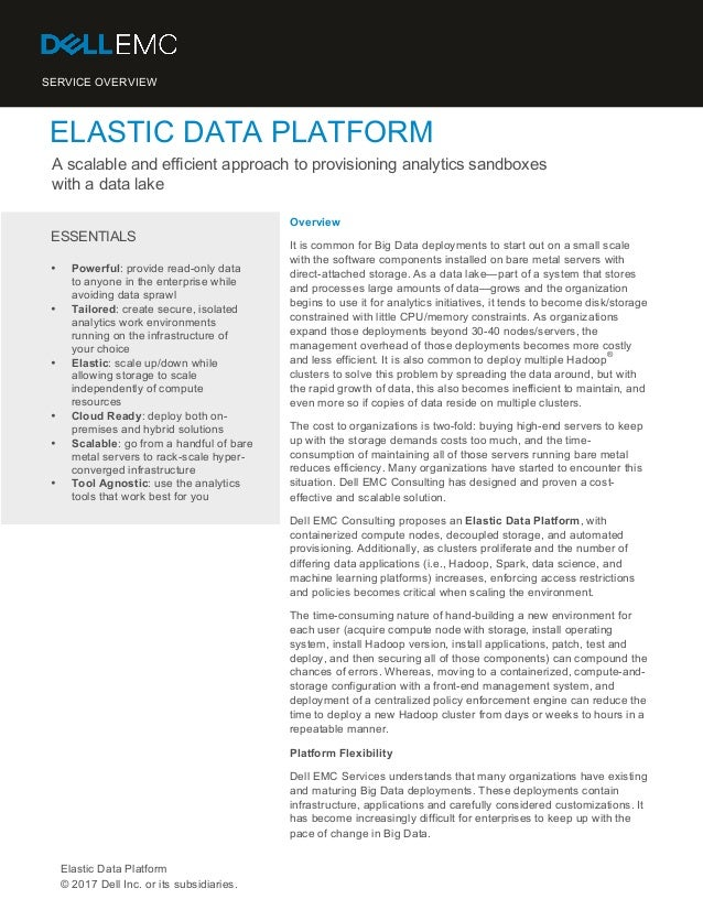 SERVICE OVERVIEW ELASTIC DATA PLATFORM A scalable and efficient approach to provisioning analytics sandboxes with a data l...