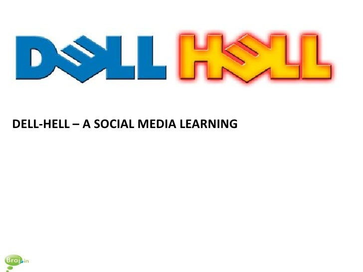DELL-HELL – A SOCIAL MEDIA LEARNING