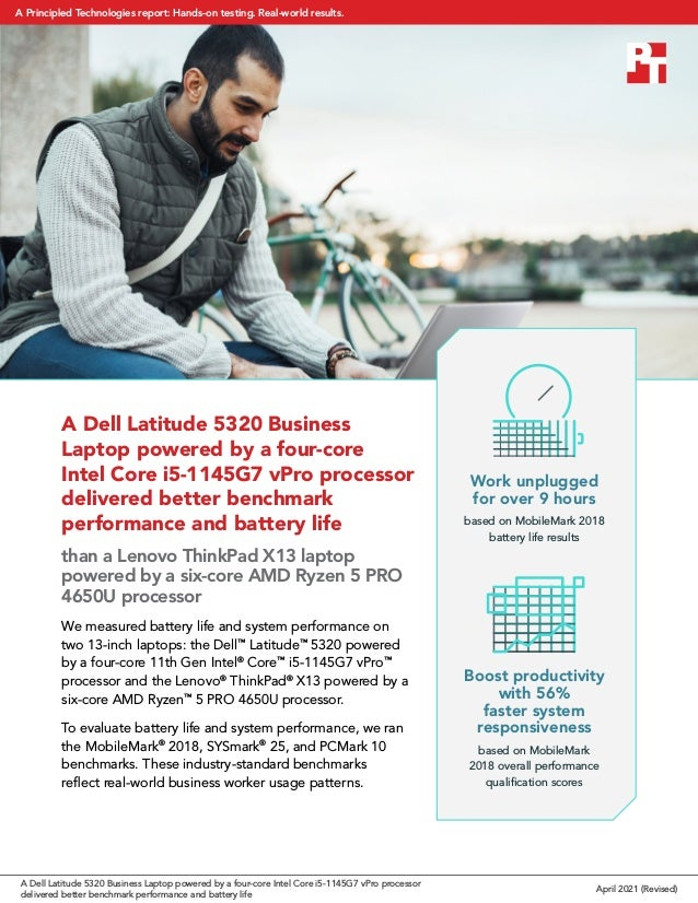 A Dell Latitude 5320 Business Laptop powered by a four-core Intel Core i5-1145G7 vPro processor delivered better benchmark...