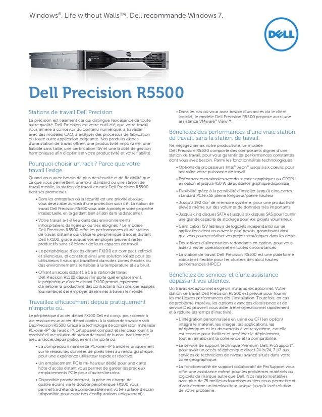 Windows®. LifewithoutWalls™. Dell recommande Windows7.DellPrecisionR5500Stations de travail DellPrecision           ...