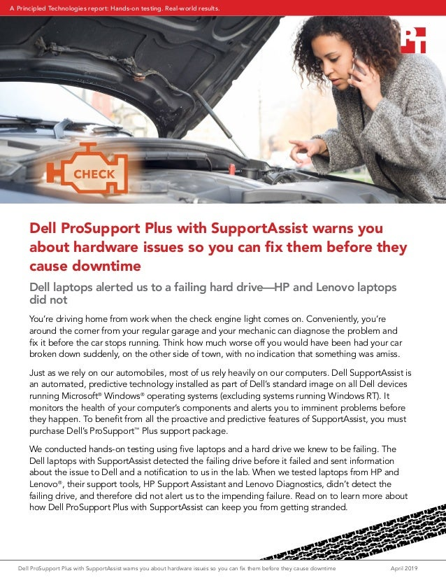 Dell ProSupport Plus with SupportAssist warns you about hardware issues so you can fix them before they cause downtime Ap...