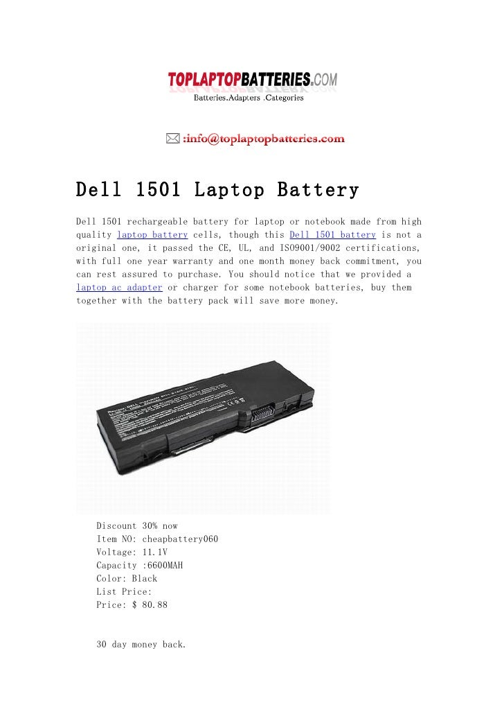 Dell 1501 Laptop Battery Dell 1501 rechargeable battery for laptop or notebook made from high quality laptop battery cells...