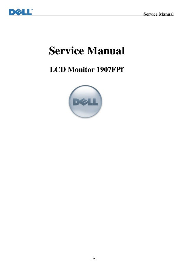 dell 1907 f pf rh slideshare net dell monitor service manual pdf dell monitor service manual pdf
