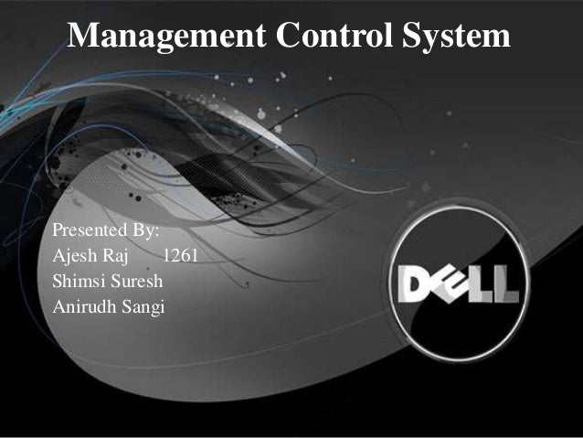 an analysis of the dell corporation management system Inside dell computer corporation: managing working capital  and because of  the direct model, and dell's deployment of state-of-the-art information systems,  the company is awash in customer input every customer  we do spot analysis.