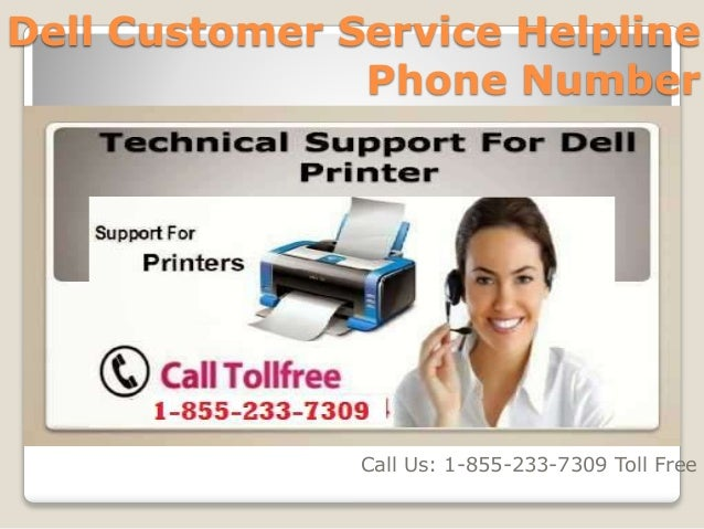 Dell Customer Service Helpline Number!! Contact: 1-855-233-7309 Toll …