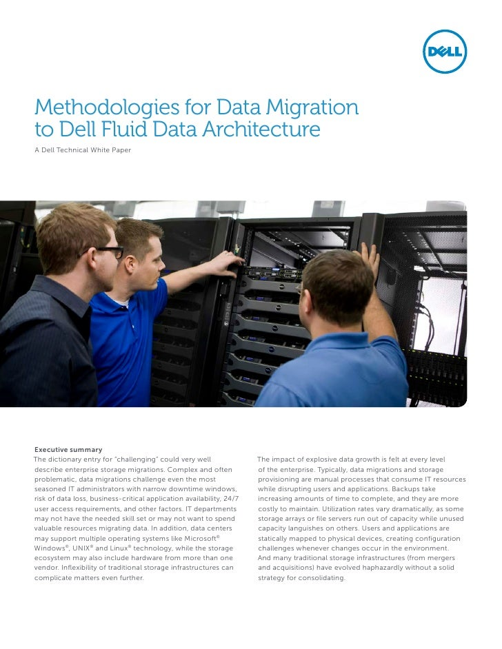 Methodologies for Data Migrationto Dell Fluid Data ArchitectureA Dell Technical White PaperExecutive summaryThe dictionary...