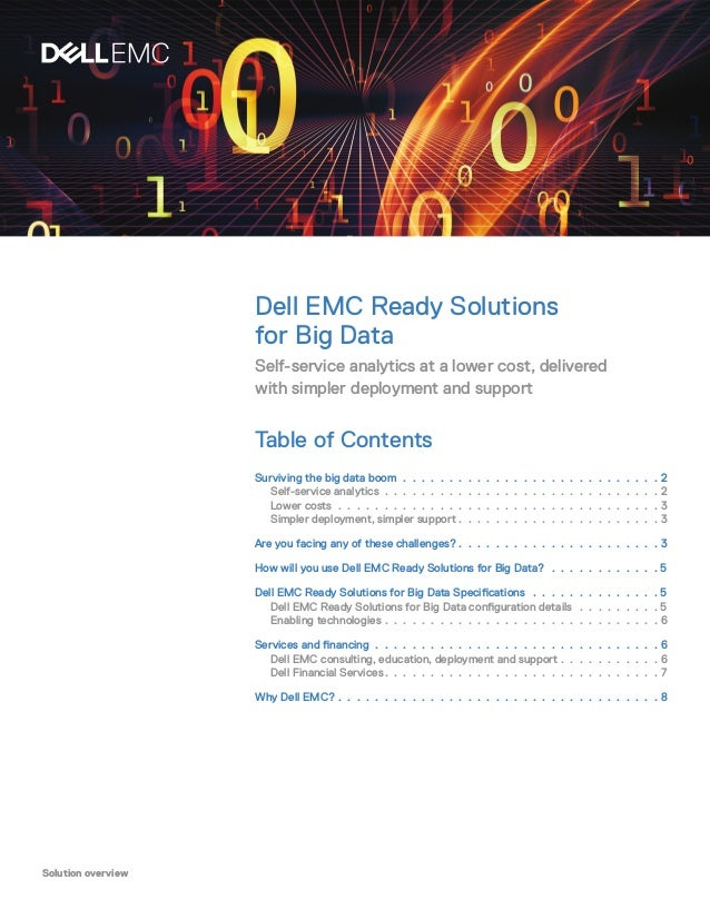 Solution overview Dell EMC Ready Solutions for Big Data Self-service analytics at a lower cost, delivered with simpler dep...
