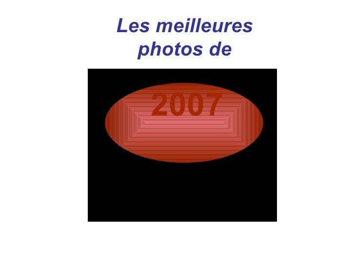 Les meilleures photos de   2007