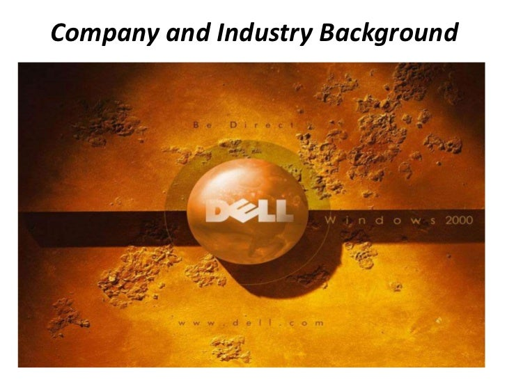 Company and Industry Background<br />