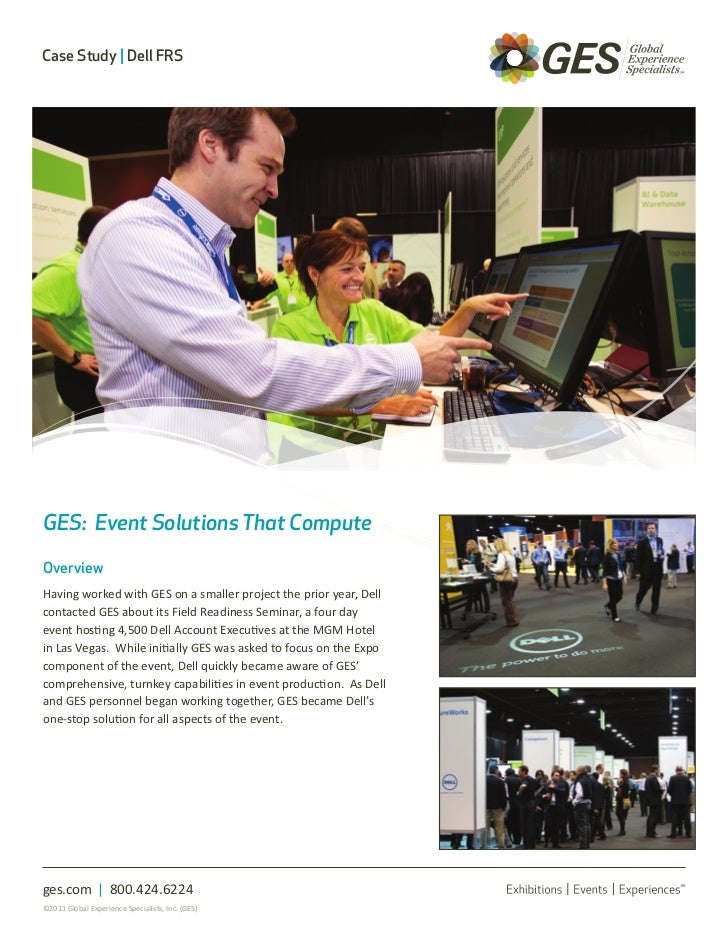 Case Study | Dell FRSGES: Event Solutions That ComputeOverviewHaving worked with GES on a smaller project the prior year, ...