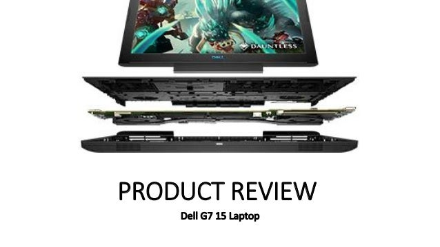 Dell G7 15 laptop Review and Technical Specifications