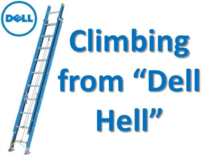 "Climbingfrom ""Dell   Hell"""