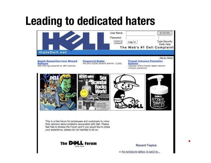 Leading to dedicated haters