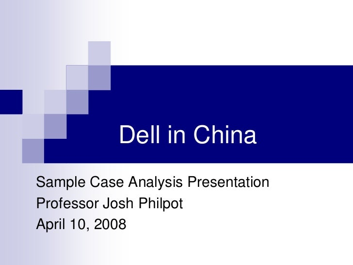 dell inc case study analysis Answer to based on the case study dell inc: changing the business model case 32, starting on page 32-1, complete the following.