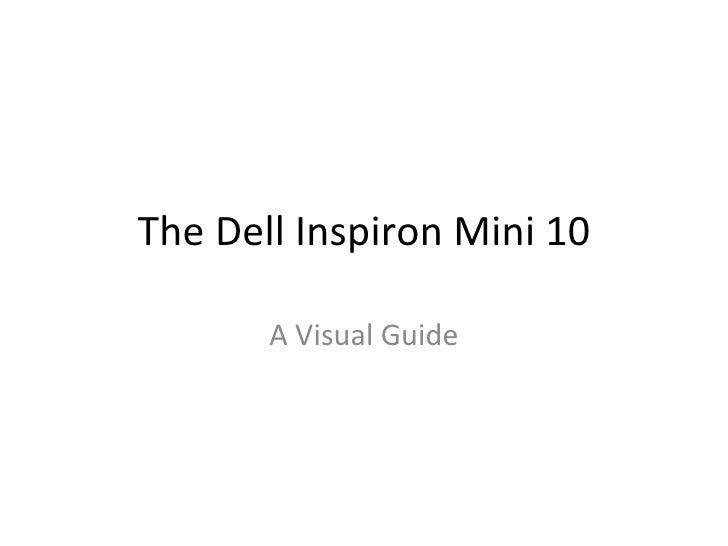 The Dell Inspiron Mini 10 A Visual Guide