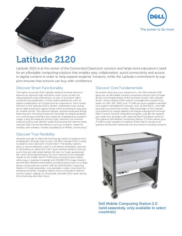 Latitude 2120Latitude 2120 is at the center of the Connected Classroom solution and helps solve education's needfor an aff...