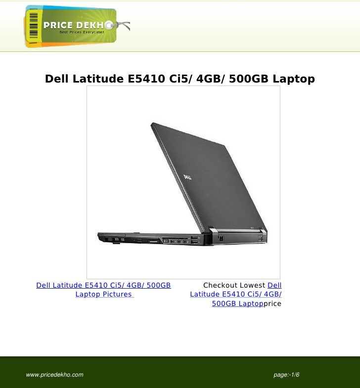 Dell Latitude E5410 Ci5/ 4GB/ 500GB Laptop   Dell Latitude E5410 Ci5/ 4GB/ 500GB       Checkout Lowest Dell              L...