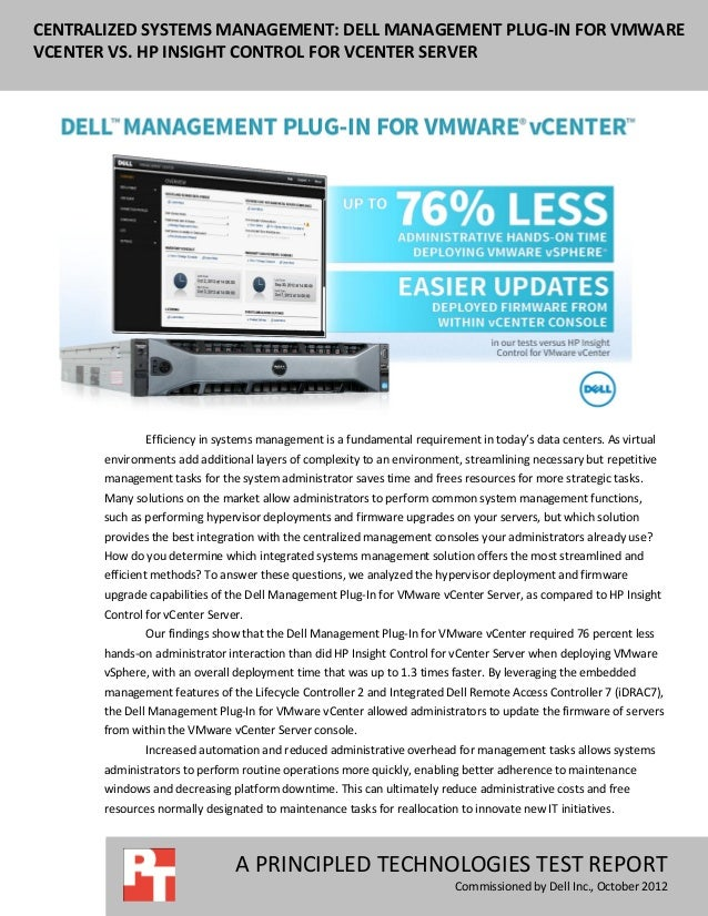 CENTRALIZED SYSTEMS MANAGEMENT: DELL MANAGEMENT PLUG-IN FOR VMWAREVCENTER VS. HP INSIGHT CONTROL FOR VCENTER SERVER       ...