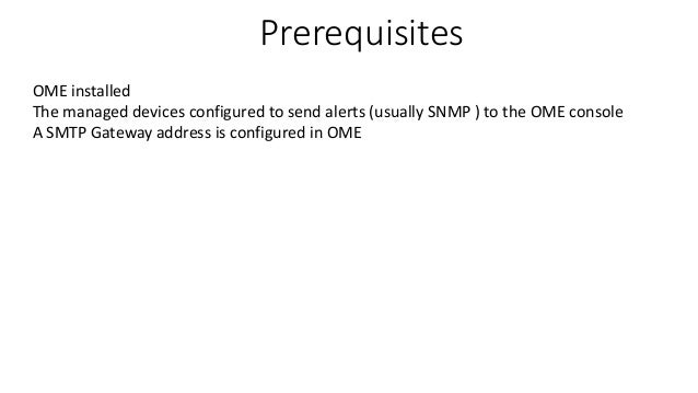 Dell OpenManage Essential (OME) - Configuring Alert To Email  Slide 3