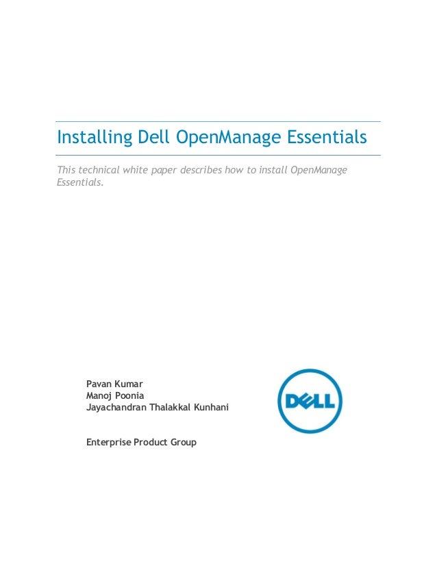 Pavan Kumar Manoj Poonia Jayachandran Thalakkal Kunhani Enterprise Product Group Installing Dell OpenManage Essentials Thi...
