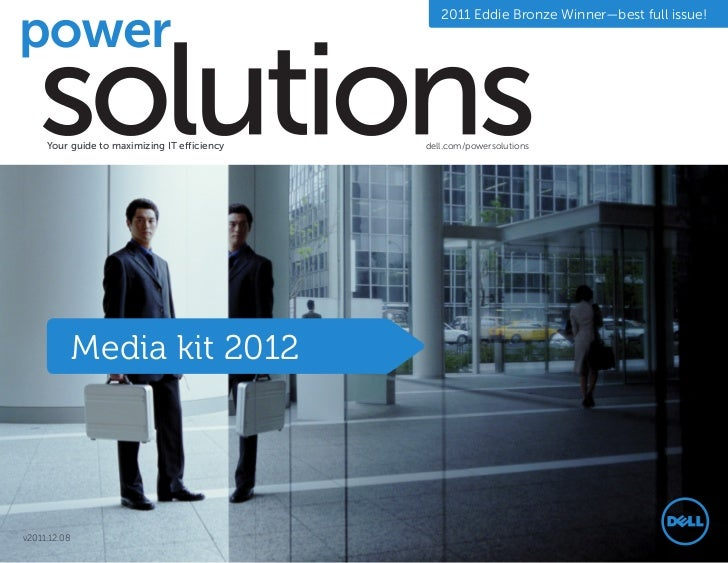 2011 Eddie Bronze Winner—best full issue!     Your guide to maximizing IT efficiency   dell.com/powersolutions            ...