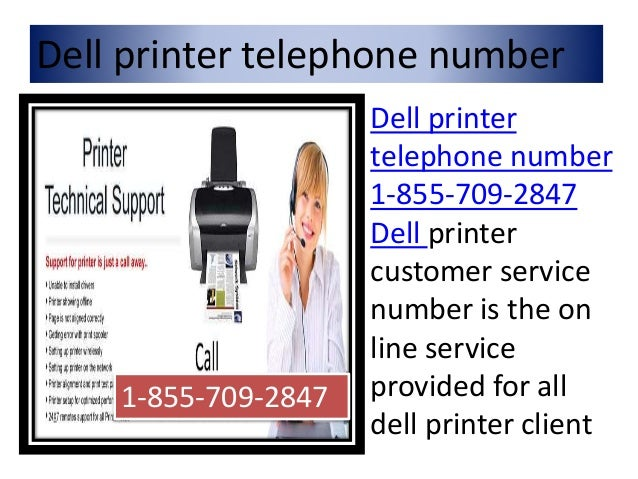 Dell printer telephone number 1 855-709-2847 dell printer customer ca…