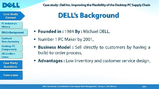 case study supply chain management at dell dells direct model View essay - qant610 - a3 (dell) from qant 610 at new york institute of technology-westbury qant 610 a3 supply chain management case study (dells value chain.