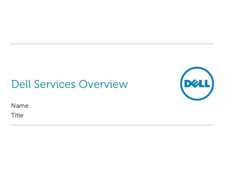 Dell Services OverviewNameTitle