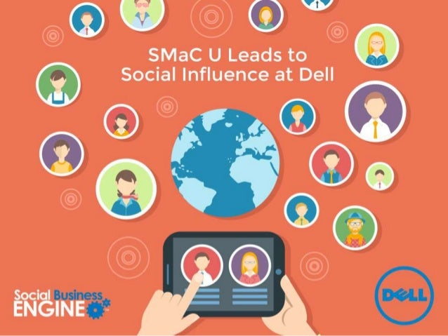 SMaC U Leads to Social Influence at Dell