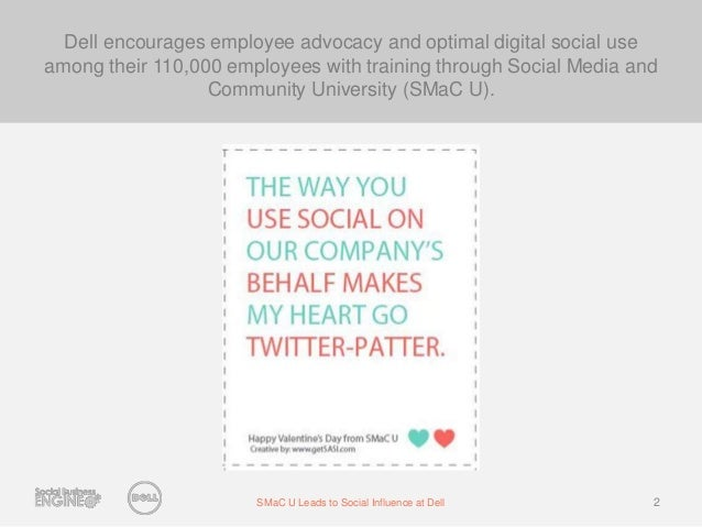 SMaC University Leads to Social Influence at Dell  Slide 2