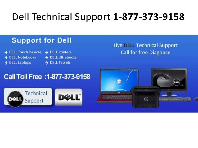Dell Technical Support Number 1-877-373-9158